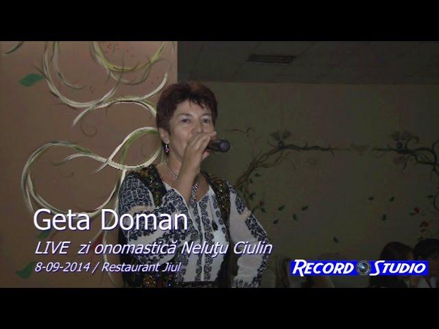 05 Geta Doman LIVE Onomastica Nelutu Ciulin 8-09-2014 Rovinari