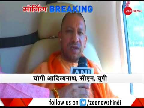 Morning Breaking: UP CM Adityanath to meet storm victims in Agra today