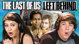 THE LAST OF US: Left Behind | PART 1 (React: Gaming)