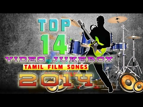 Best Of 2014 | Top 14 Tamil Film Songs | Video Jukebox