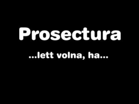 Prosectura - Lett Volna Ha