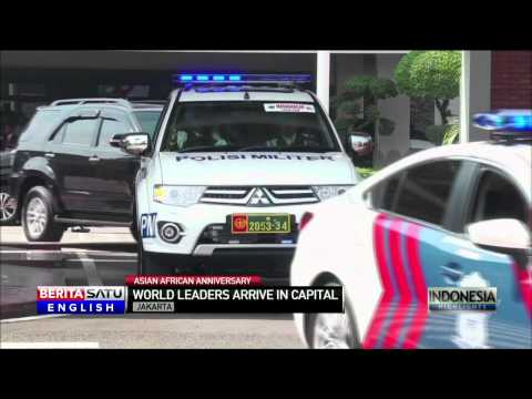 World Leaders Arrive in Indonesia for Asia-Africa Conference