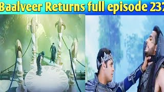 Baalveer Returns upcoming episode 237|baal veer returns epi 237 236|17 november Baalveer Returns