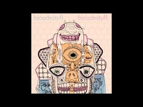 Bloodnstuff - Bloodnstuff