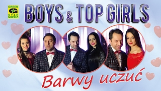 Boys & Top Girls - Barwy uczuć