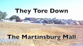 They Tore Down The Martinsburg Mall