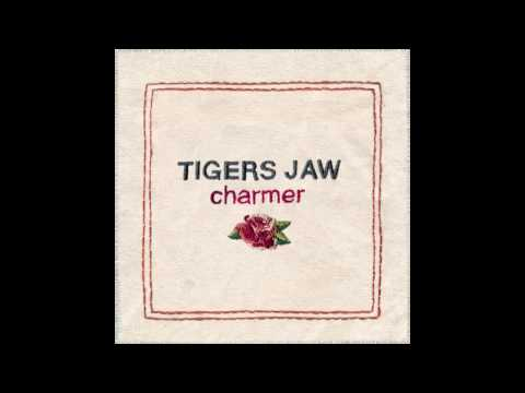 Tigers Jaw - Slow Come On