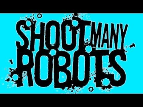 Robo transando com minha cara - Shoot Many Robots (Lançamento)