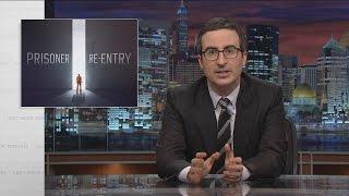 Prisoner Re-entry: Last Week Tonight with John Oliver (HBO)