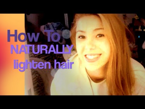 How to lighten your hair naturally and cheap