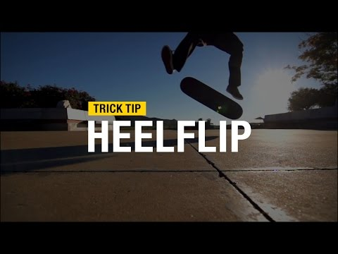 Trick Tip: How to Heelflip with Andrew Cannon