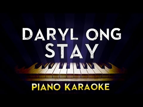 Daryl Ong - Stay | Lower Key Piano Karaoke Instrumental Lyrics Cover Sing Along