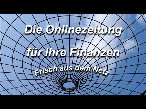 Die Onlinezeitung Für Ihre Finanzen