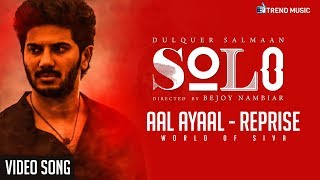 Aal Ayaal Reprise | Song Solo | Dulquer Salmaan | Bejoy Nambiar | Trend Music