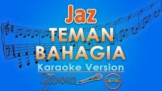 Download Lagu Jaz - Teman Bahagia (Karaoke Lirik Tanpa Vokal) by GMusic Gratis STAFABAND