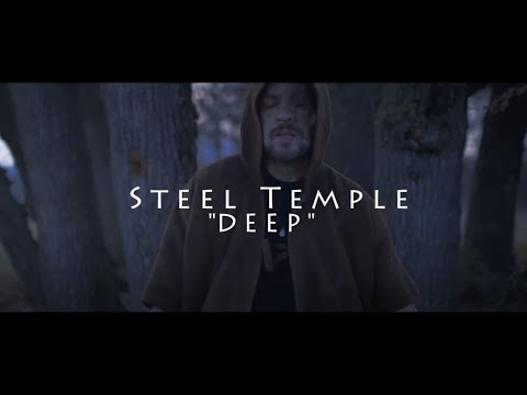 Steel Temple - DEEP - (Official Video 2017)