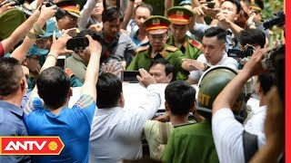 Tin nhanh 20h hôm nay | Tin tức Việt Nam 24h | Tin nóng an ninh mới nhất ngày  22/07/2019 | ANTV