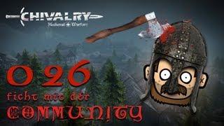 SgtRumpel zockt CHIVALRY mit der Community 026 [deutsch] [720p]