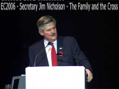 EC2006 - Secretary Jim Nicholson - The Family and the Cross