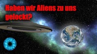 Haben wir Aliens zu uns gelockt? - Clixoom Science & Fiction