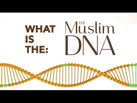 Just what is the Muslim DNA? by Ustadh Yahya Ibrahim