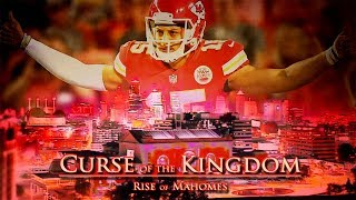 CURSE of the KINGDOM: Rise of Mahomes