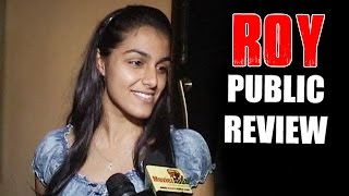 Roy Full Movie - PUBLIC REVIEW