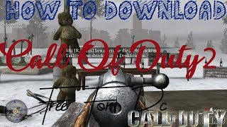 How to download Call Of Duty 2 For Free | HD | Gamers Tech