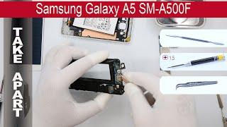 Как разобрать 📱 Samsung Galaxy A5 A500F Разборка и ремонт