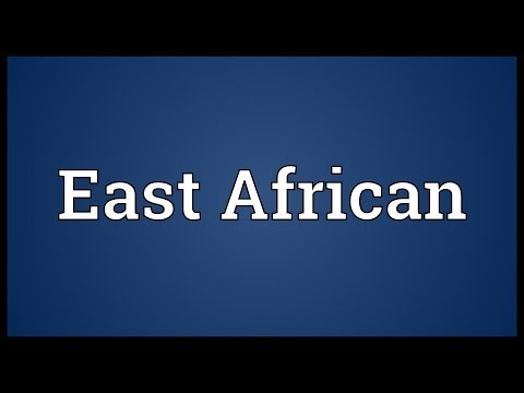 East African Meaning