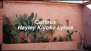 Download Lagu Curious || Hayley Kiyoko Lyrics Gratis STAFABAND