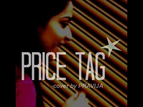 Price Tag -cover By Pravija video