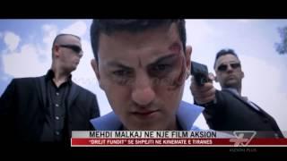 Mehdi Malkaj në një film aksion - News, Lajme - Vizion Plus