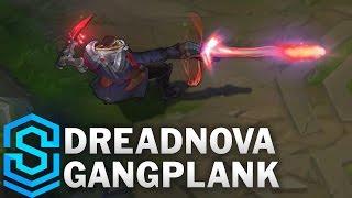 Dreadnova Gangplank Skin Spotlight - Pre-Release - League of Legends