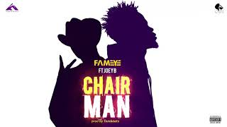 Fameye chairman ft Joey B (prod by Tombeats) Audio slide