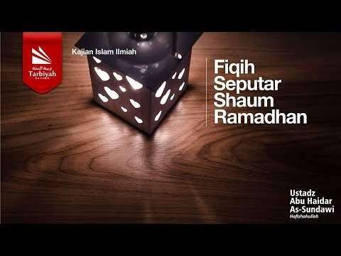 Fiqh Seputar Shaum Ramadhan