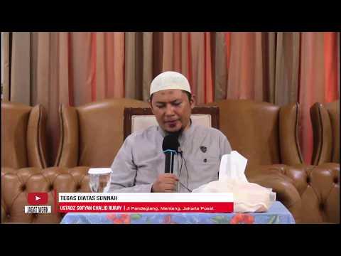"[LIVE] USTADZ SOFYAN CHALID RURAY ""Tegas Diatas Sunnah"""