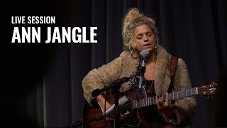 Live Session: Ann Jangle - Free Man Sun