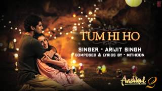 download lagu Aashiqui 2 Tum Hi Ho Full Song With Full gratis