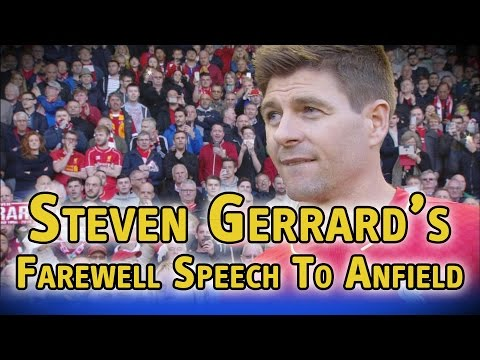 Steven Gerrard's farewell speech to Anfield
