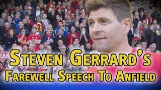Steven Gerrard's farewell speech to Anfield