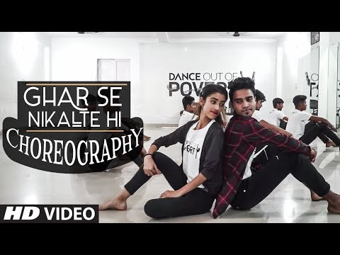Dance Choreography : Ghar Se Nikalte Hi Song | Dance Out Of Poverty