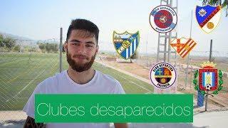 Clubes históricos DESAPARECIDOS | Rafael Escrig