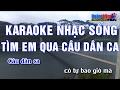Download Lagu Karaoke Nhạc Sống  TÌM EM QUA CÂU DÂN CA  Beat chất lượng cao