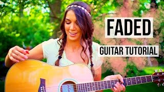 Faded - Alan Walker  Fingerpicking + Strumming Guitar Tutorial