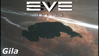 EVE Online - Gila, just the best