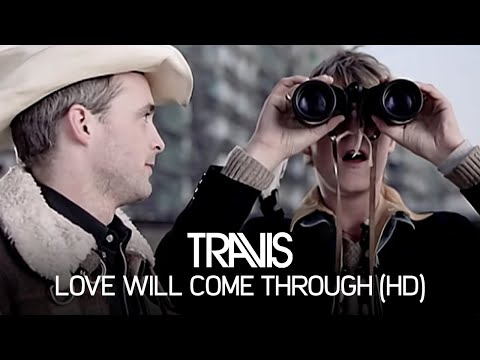 Travis - Love Will Come Through