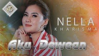 Download Nella Kharisma - Aku Dewean [] Mp3/Mp4