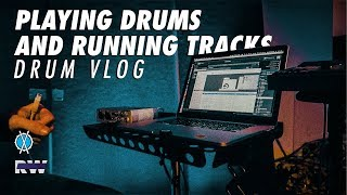 Drum Vlog // Playing Drums and Running Tracks