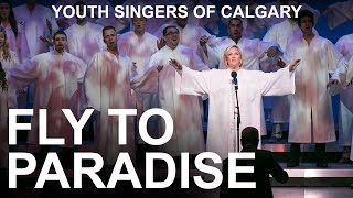 Ysc 2014 34 Fly To Paradise 34 Youth Singers Of Calgary